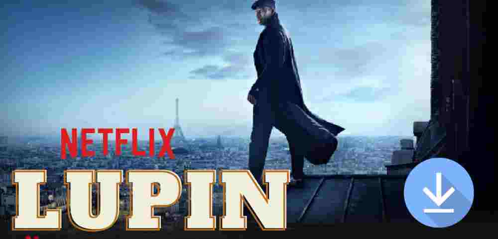 Lupin part 2 download